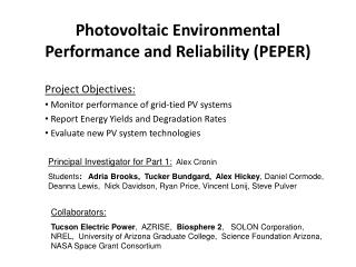 Photovoltaic Environmental Performance and Reliability (PEPER)