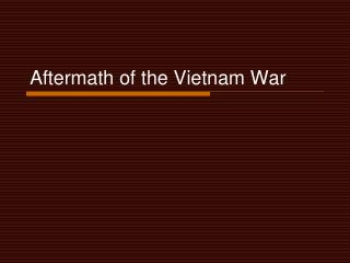 Aftermath of the Vietnam War