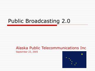 Public Broadcasting 2.0
