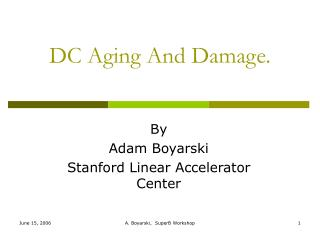 DC Aging And Damage.