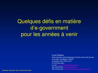 Quelques défis en matière d'e-government pour les années à venir