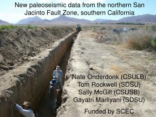 New paleoseismic data from the northern San Jacinto Fault Zone, southern California