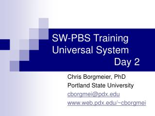 SW-PBS Training Universal System Day 2