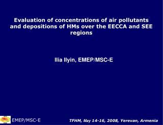 Ilia Ilyin, EMEP/MSC-E