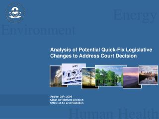 Analysis of Potential Quick-Fix Legislative Changes to Address Court Decision