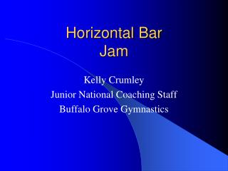 Horizontal Bar  Jam