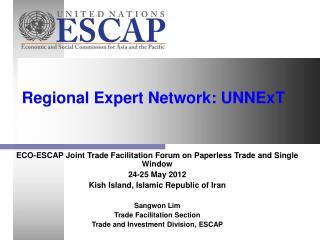 Regional Expert Network: UNNExT