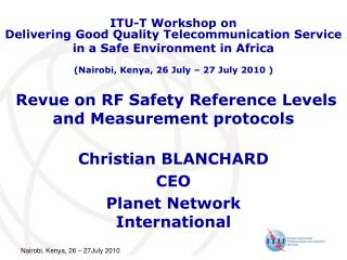 Revue on RF Safety Reference Levels  and Measurement protocols