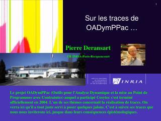 Sur les traces de OADymPPac …