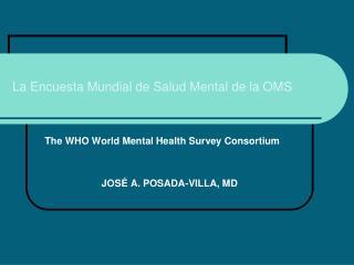 La Encuesta Mundial de Salud Mental de la OMS