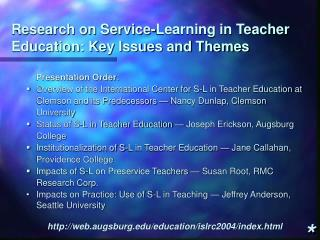 Research on Service-Learning in Teacher Education: Key Issues and Themes