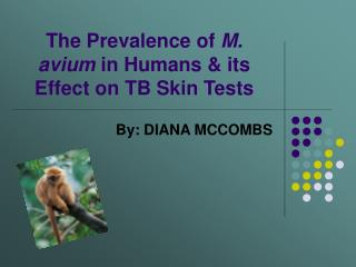 The Prevalence of  M. avium  in Humans & its Effect on TB Skin Tests