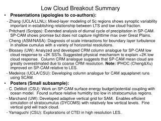 Low Cloud Breakout Summary