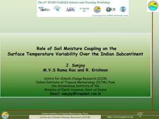 Role of Soil Moisture Coupling on the