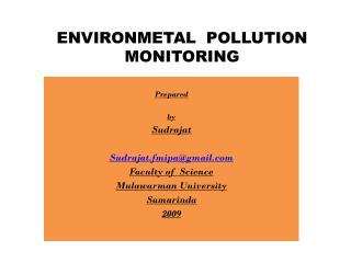 ENVIRONMETAL  POLLUTION MONITORING