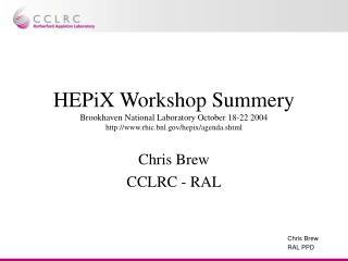 Chris Brew CCLRC - RAL