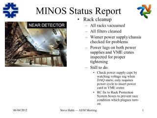 MINOS Status Report