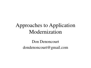 Approaches to Application Modernization