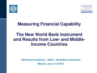 G20 Russia Presidency – OECD – World Bank Conference Moscow, June 13-14 2013