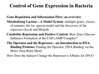 Control of Gene Expression in Bacteria Gene Regulation and Information Flow: an overview