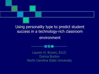 Using personality type to predict student success in a technology-rich classroom environment