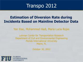 Estimation of Diversion Rate during Incidents Based on Mainline Detector Data