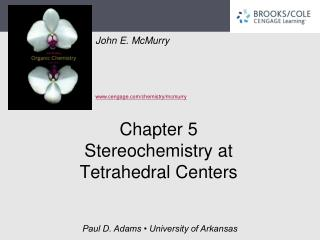 Chapter 5 Stereochemistry at Tetrahedral Centers