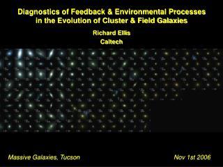 Massive Galaxies, Tucson                                 Nov 1st 2006
