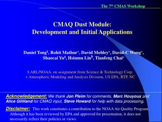CMAQ Dust Module:  Development and Initial Applications