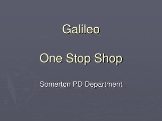 Galileo One Stop Shop