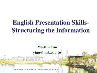 English Presentation Skills-  Structuring the Information