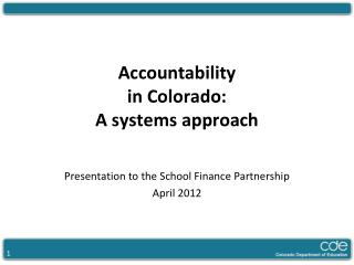 Accountability  in Colorado: A systems approach