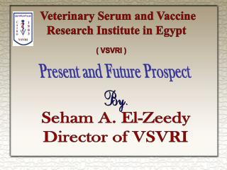 Veterinary Serum and Vaccine Research Institute in Egypt