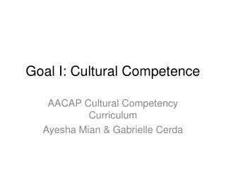 Goal I: Cultural Competence
