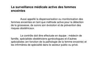 La surveillance médicale active des femmes enceintes