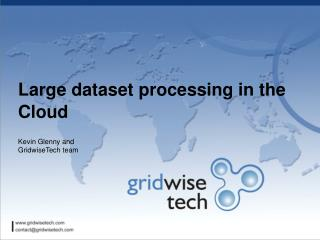 Large dataset processing in the Cloud