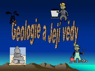 Geologie a Její vědy