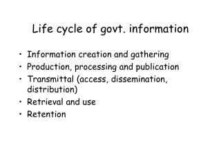 Life cycle of govt. information