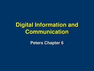 Digital Information and Communication