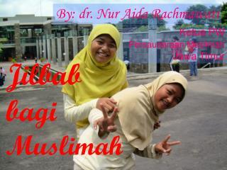 Jilbab  bagi Muslimah