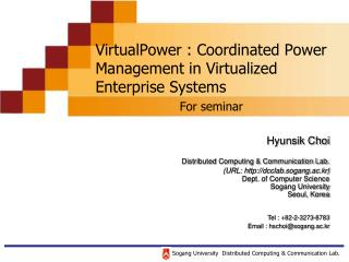 VirtualPower : Coordinated Power Management in Virtualized Enterprise Systems