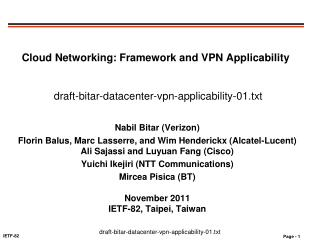 Cloud Networking: Framework and VPN Applicability draft-bitar-datacenter-vpn-applicability-01.txt
