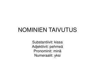 NOMINIEN TAIVUTUS