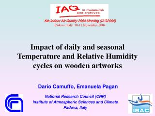 6th Indoor Air Quality 2004 Meeting (IAQ2004) Padova, Italy, 10-12 November 2004