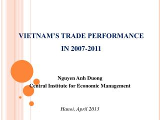 VIETNAM'S TRADE PERFORMANCE IN 2007-2011