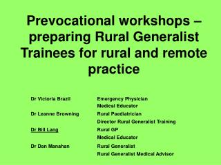 Prevocational workshops – preparing Rural Generalist Trainees for rural and remote practice