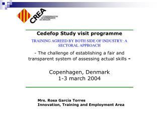 Mrs. Rosa García Torres Innovation, Training and Employment Area