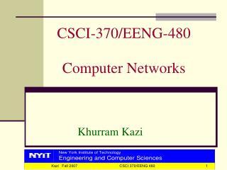 CSCI-370/EENG-480  Computer Networks