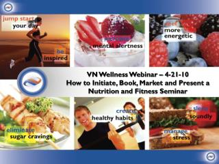 VN  Wellness Webinar  �  4-21-10