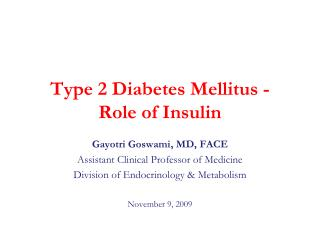 Type 2 Diabetes Mellitus -  Role of Insulin